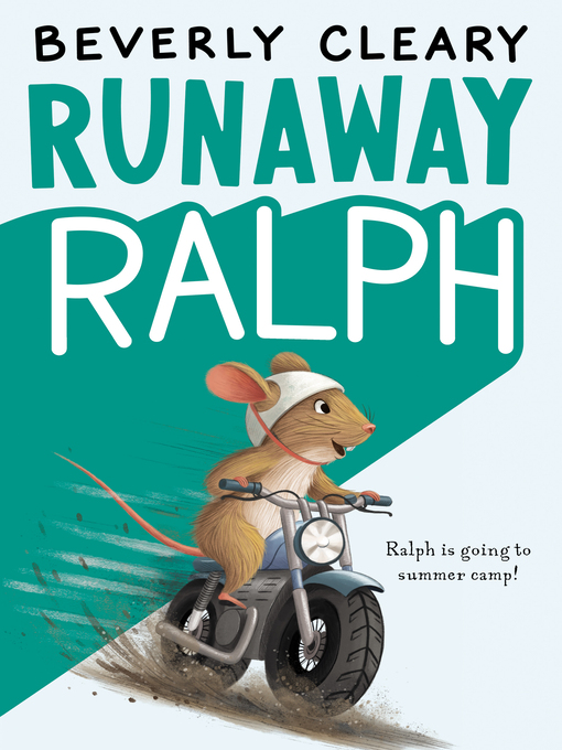 Title details for Runaway Ralph by Beverly Cleary - Wait list