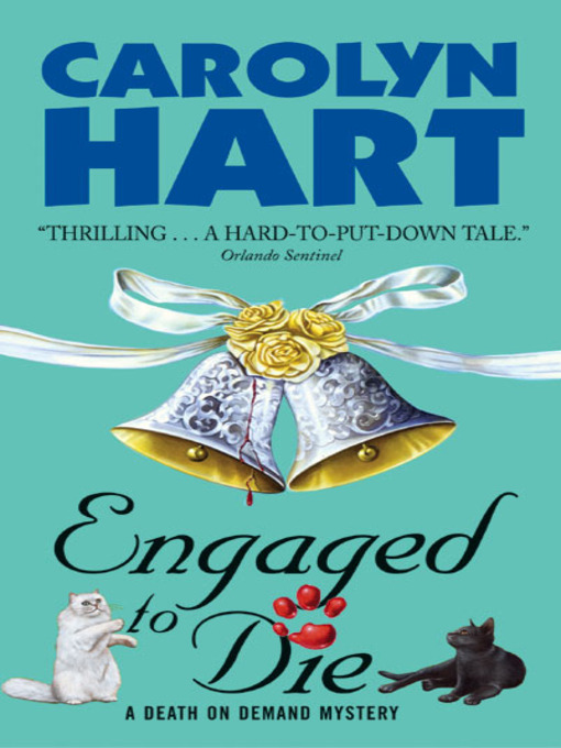 Title details for Engaged to Die by Carolyn Hart - Wait list