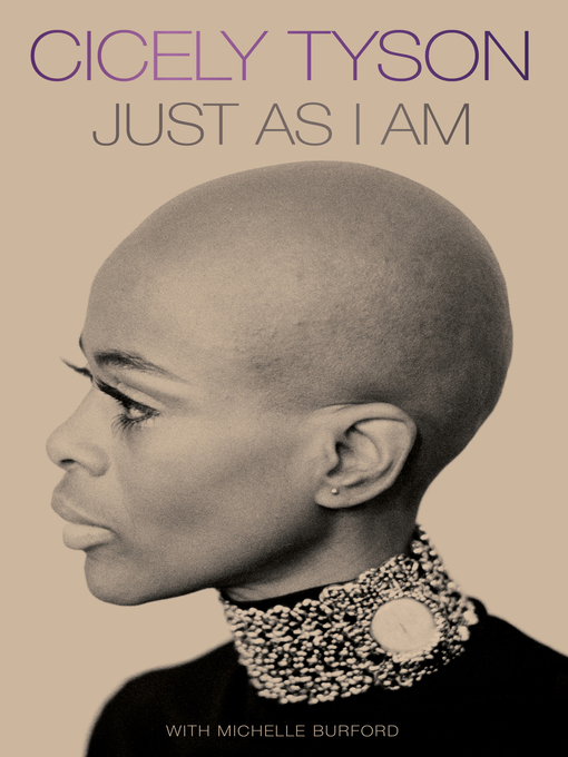 Title details for Just as I Am by Cicely Tyson - Wait list