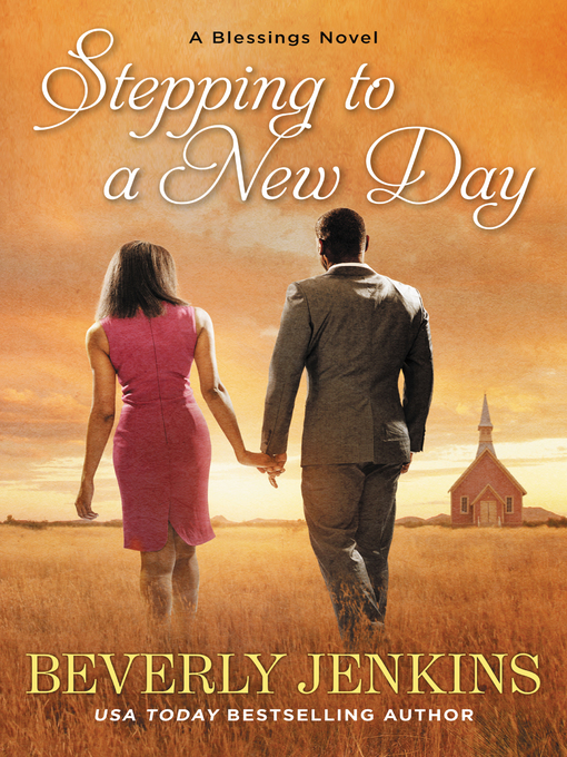 Title details for Stepping to a New Day by Beverly Jenkins - Available