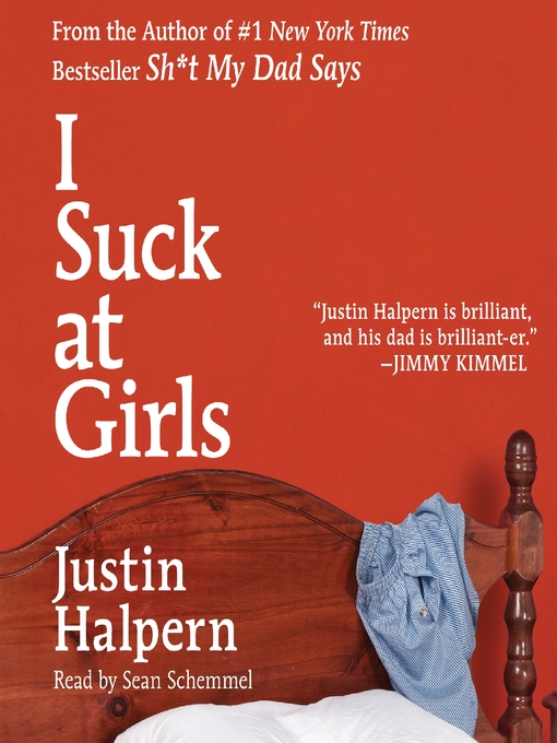 Title details for I Suck at Girls by Justin Halpern - Wait list