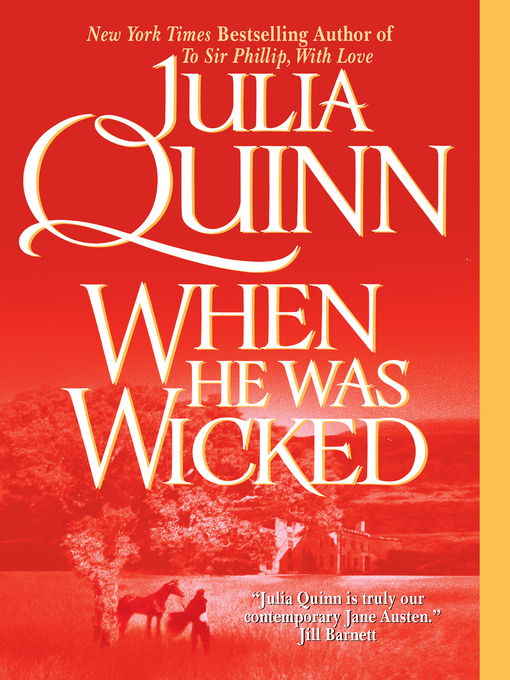 Title details for When He Was Wicked by Julia Quinn - Wait list