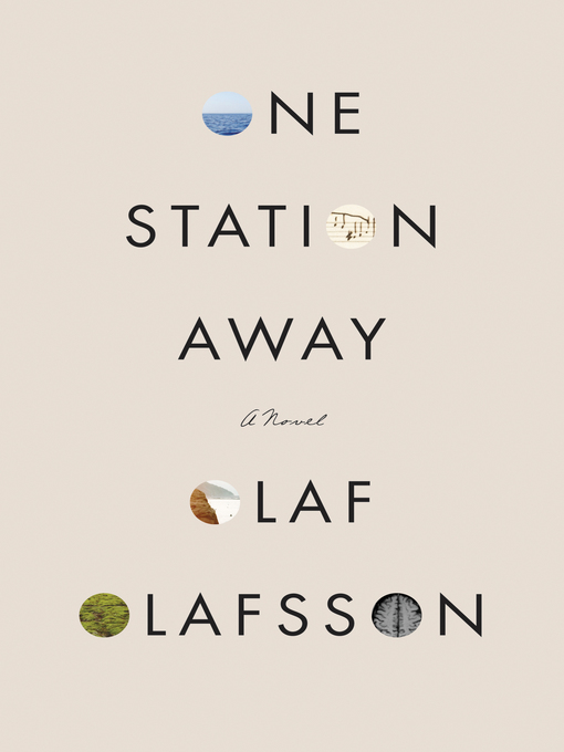 Title details for One Station Away by Olaf Olafsson - Available