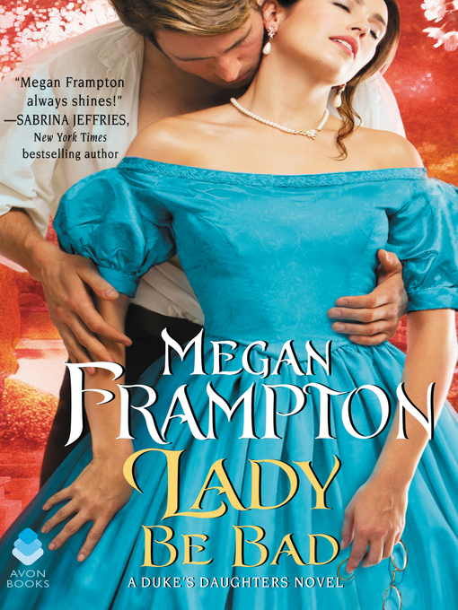 Title details for Lady Be Bad by Megan Frampton - Available