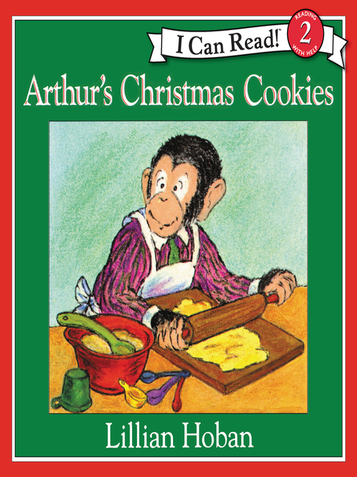 Title details for Arthur's Christmas Cookies by Lillian Hoban - Available