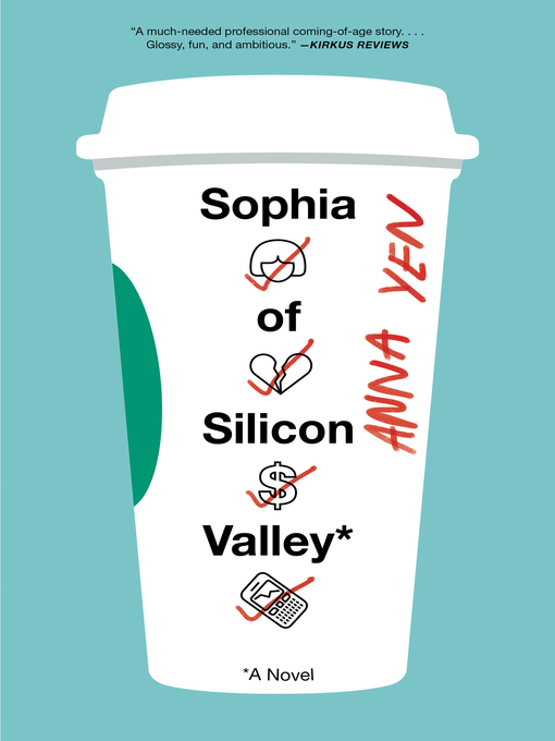Title details for Sophia of Silicon Valley by Anna Yen - Available