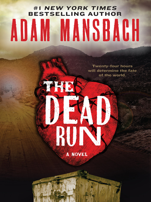 Title details for The Dead Run by Adam Mansbach - Available