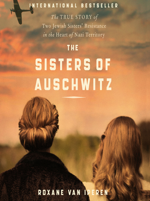 Title details for The Sisters of Auschwitz by Roxane van Iperen - Wait list