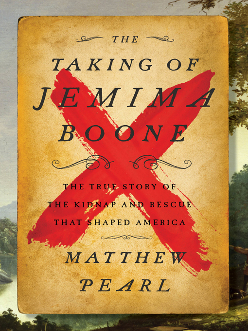 Title details for The Taking of Jemima Boone by Matthew Pearl - Wait list