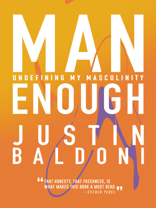 Title details for Man Enough by Justin Baldoni - Available