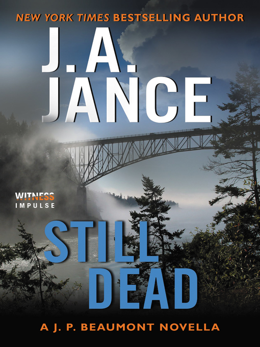 Title details for Still Dead by J. A. Jance - Wait list