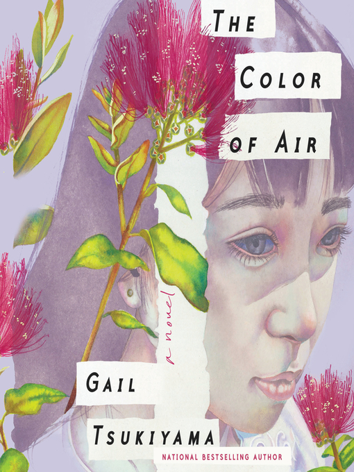 Title details for The Color of Air by Gail Tsukiyama - Available