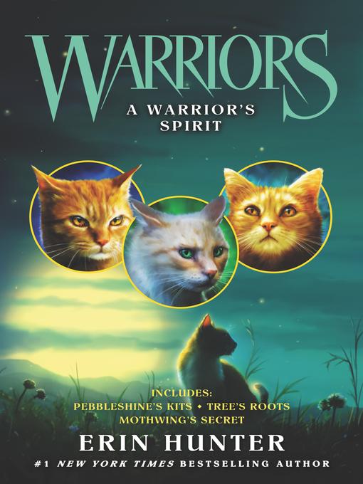 Title details for A Warrior's Spirit by Erin Hunter - Wait list