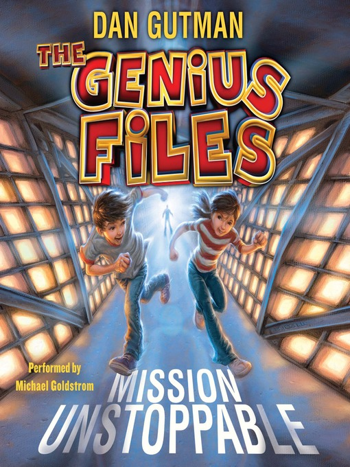 Title details for Mission Unstoppable by Dan Gutman - Wait list