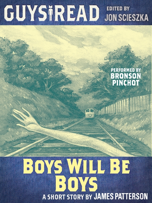 Title details for Boys Will Be Boys by James Patterson - Available