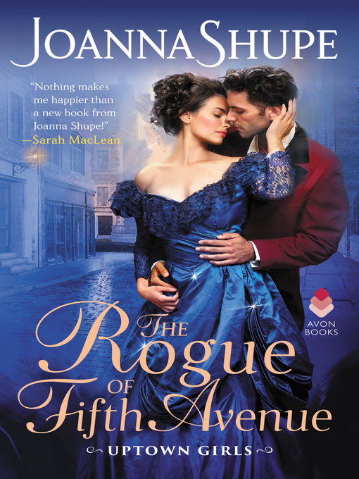 Title details for The Rogue of Fifth Avenue by Joanna Shupe - Wait list