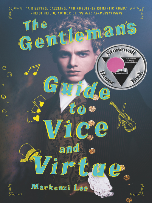 Title details for The Gentleman's Guide to Vice and Virtue by Mackenzi Lee - Wait list