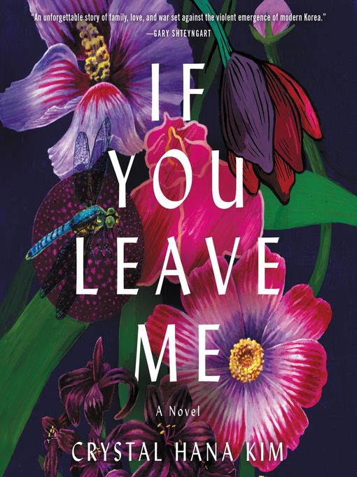 Title details for If You Leave Me by Crystal Hana Kim - Available