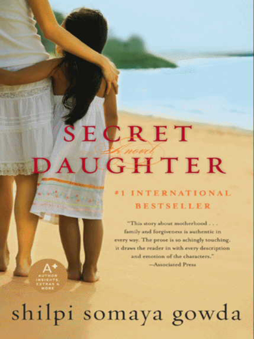 Title details for Secret Daughter by Shilpi Somaya Gowda - Wait list