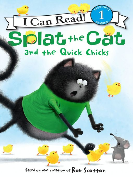 Title details for Splat the Cat and the Quick Chicks by Rob Scotton - Wait list