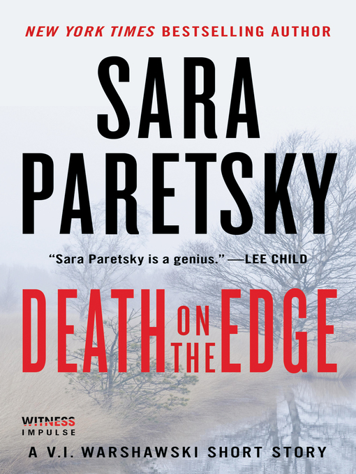 Sara Paretsky At Room Of Ones Own >> Death on the Edge (eBook) | Ottawa Public Library | BiblioCommons