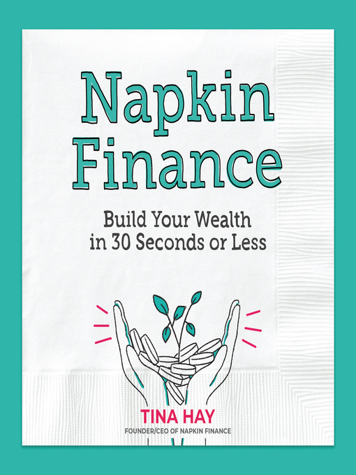 Title details for Napkin Finance by Tina Hay - Available