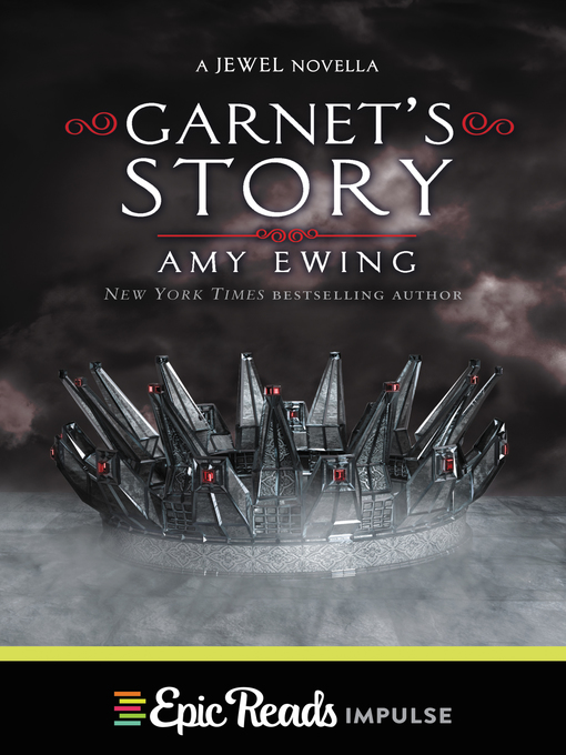 Title details for Garnet's Story by Amy Ewing - Available