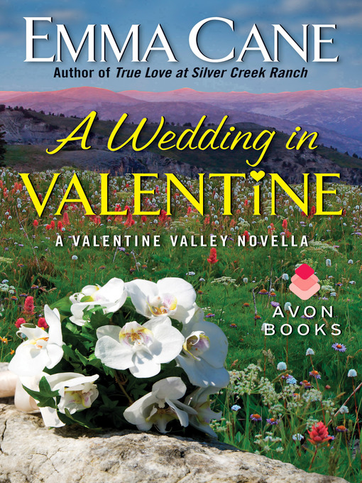 Title details for A Wedding in Valentine by Emma Cane - Wait list