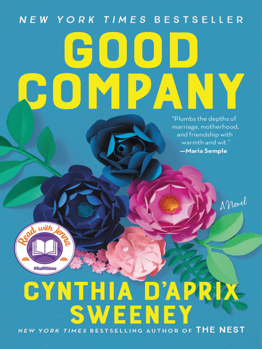 Title details for Good Company by Cynthia D'Aprix Sweeney - Wait list
