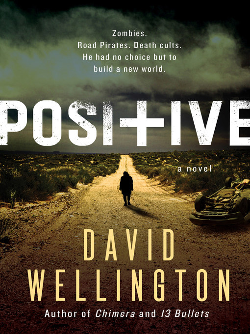 Title details for Positive by David Wellington - Wait list