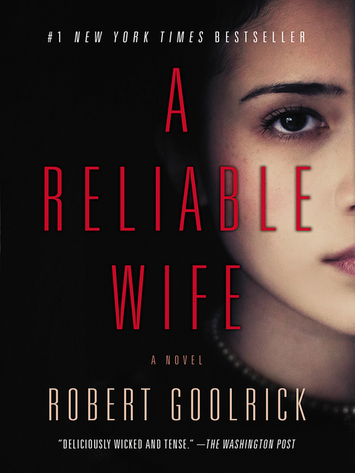 Title details for A Reliable Wife by Robert Goolrick - Wait list