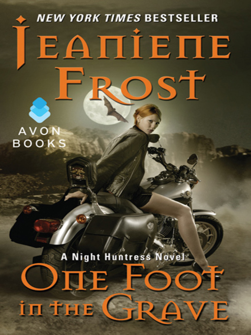 Title details for One Foot in the Grave by Jeaniene Frost - Wait list