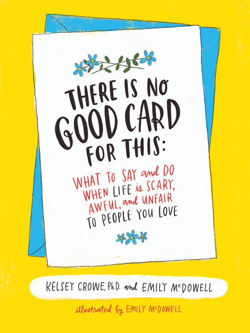 Title details for There Is No Good Card for This by Dr. Kelsey Crowe - Available