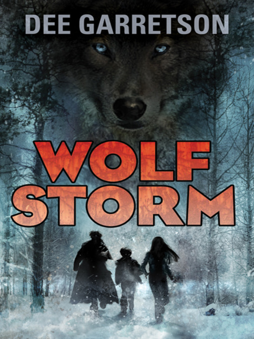 Title details for Wolf Storm by Dee Garretson - Available