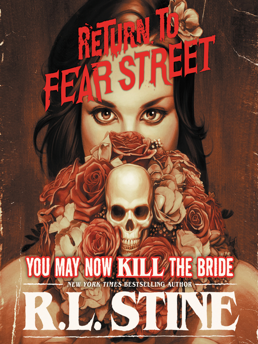 Title details for You May Now Kill the Bride by R.L. Stine - Available
