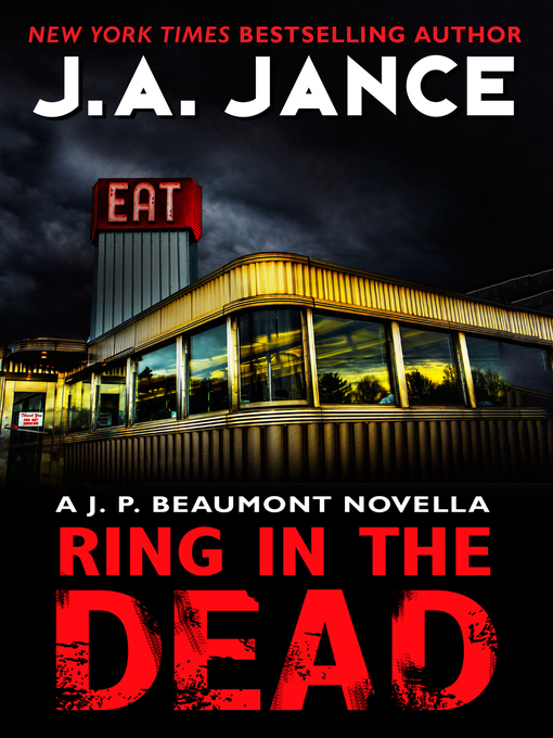 Title details for Ring in the Dead by J. A. Jance - Wait list