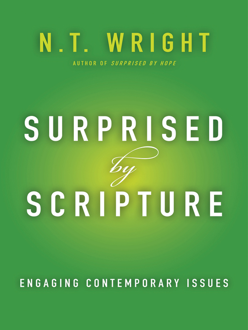 Title details for Surprised by Scripture by N. T. Wright - Wait list
