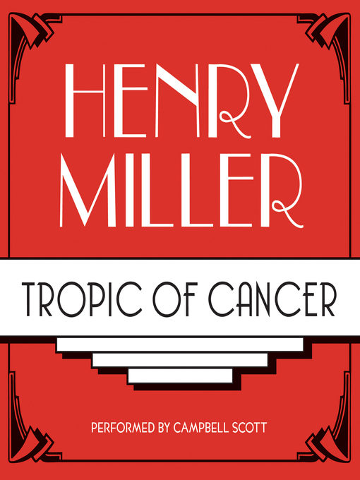Title details for Tropic of Cancer by Henry Miller - Wait list
