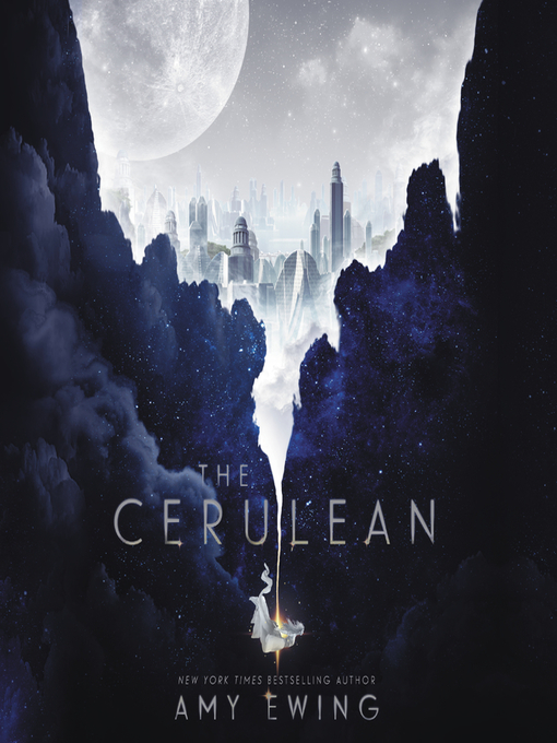 Title details for The Cerulean by Amy Ewing - Available