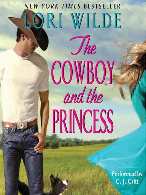 Title details for The Cowboy and the Princess by Lori Wilde - Wait list