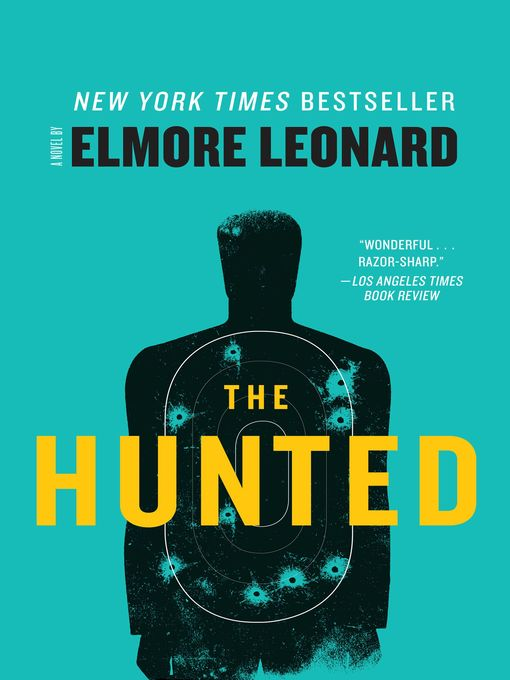 Title details for The Hunted by Elmore Leonard - Available