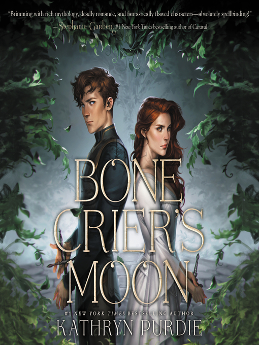 Title details for Bone Crier's Moon by Kathryn Purdie - Available