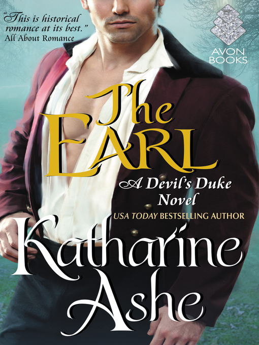 Title details for The Earl by Katharine Ashe - Available