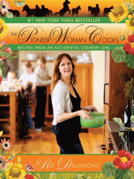 Title details for The Pioneer Woman Cooks by Ree Drummond - Available