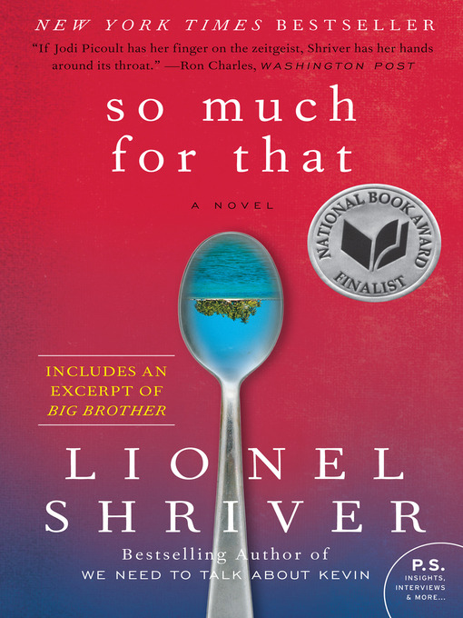 Title details for So Much for That by Lionel Shriver - Available