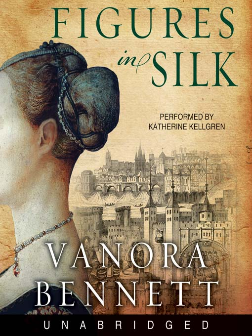Title details for Figures in Silk by Vanora Bennett - Wait list