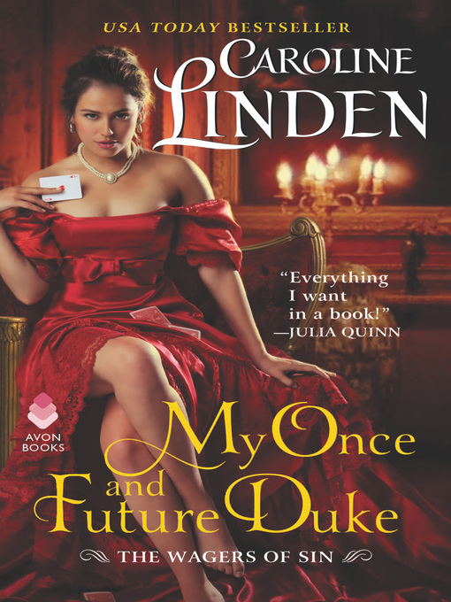 Title details for My Once and Future Duke by Caroline Linden - Available