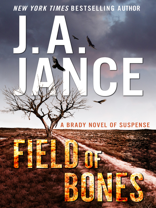 Title details for Field of Bones by J. A. Jance - Wait list