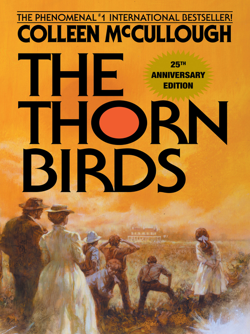 Title details for The Thorn Birds by Colleen McCullough - Wait list