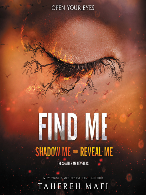Title details for Find Me by Tahereh Mafi - Wait list